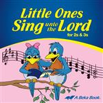 Little Ones Sing unto the Lord 2s & 3s CD