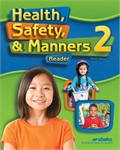 Health, Safety, and Manners 2—Revised