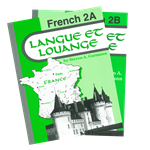Langue et Louange French 2—Books A/B