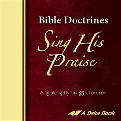 Bible Doctrines Sing His Praise CD