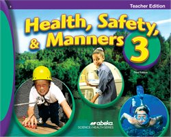 Health Safety and Manners 3 Teacher Edition