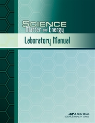 Science: Matter and Energy Lab Manual