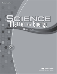 Science: Matter and Energy Quiz Key