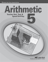 Arithmetic 5 Quizzes, Tests, and Speed Drills Key