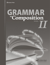 Grammar and Composition II Quiz and Test Book