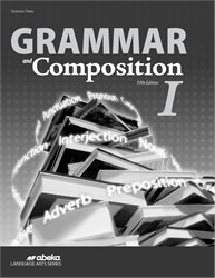 Grammar and Composition I Quiz and Test Book