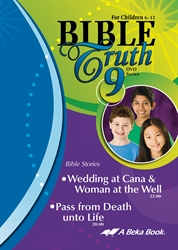 Bible Truth DVD #9: Wedding at Cana & Woman at the Well