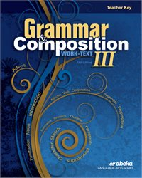 Grammar and Composition III Teacher Key
