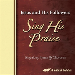 Jesus and His Followers Sing His Praise CD