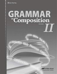 Grammar and Composition II Quiz and Test Key
