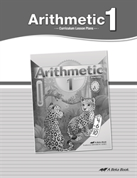 Arithmetic 1 Curriculum Part 1—New Edition