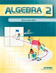Algebra 2 Solution Key—New Edition