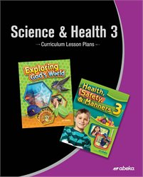 Science and Health 3 Curriculum Lesson Plans—Revised