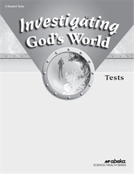 Investigating God's World Test Book