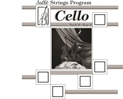 Jaffe Strings Track B Year 2 Cello Book