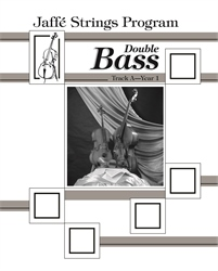 Jaffe Strings Track A Year 1 Bass Book