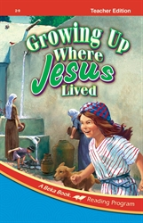 Growing Up Where Jesus Lived Teacher Edition