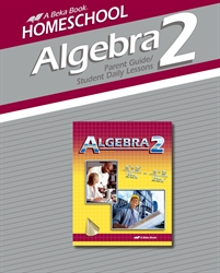 Algebra 2 Parent Guide and Student Daily Lessons