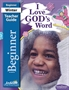 I Love God's Word Beginner Teacher Guide Thumbnail