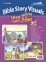 Little Voices Praise Him 2s & 3s Bible Visuals Thumbnail