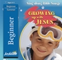 Growing Up with Jesus Beginner CD Thumbnail