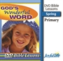 God's Wonderful Word Primary Bible Lesson DVD Thumbnail