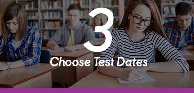 Step 3 Choose Test Dates