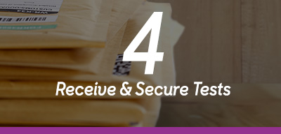 Step 4 Receive and Secure Tests