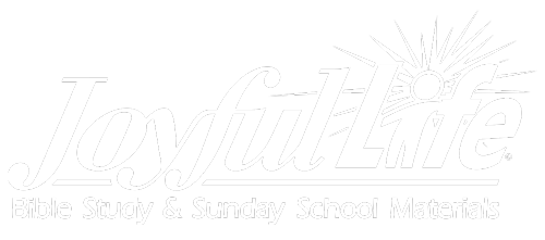 Joyful Life: Bible Study & Sunday School Materials