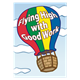 Hot Air Balloon Flying High with Good Work incentive award