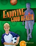 Enjoying Good Health Thumbnail