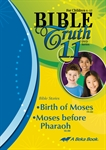 Bible Truth DVD #11: Birth of Moses, Moses before Pharaoh Thumbnail