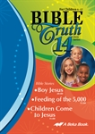 Bible Truth DVD #14: Boy Jesus, Feeding of the 5,000, Children Come to Jesus Thumbnail