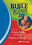Bible Truth DVD #16: from Adam to Noah, Tower of Babel