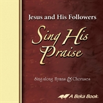 Jesus and His Followers Sing His Praise CD Thumbnail