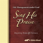 Life Management Under God Sing His Praise CD Thumbnail