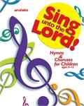 Sing unto the Lord Songbook