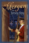 Morgan the Jersey Spy (Adventures in History Series) Thumbnail
