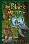 The Black Arrow (Adventures in History Series)