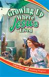 Growing Up Where Jesus Lived Thumbnail