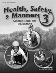 Health, Safety, and Manners 3 Quiz, Test, and Worksheet Book