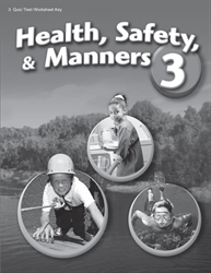 Health Safety Manners 3 Quiz, Test, and Worksheet Key