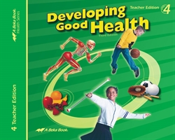 Developing Good Health Teacher Edition