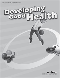 Developing Good Health Quiz, Test, and Worksheet Book