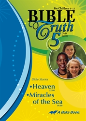Bible Truth DVD #5: Heaven, Miracles of the Sea