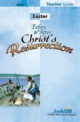 Before & After Christ's Resurrection Teacher Guide