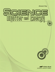 Science: Matter and Energy Answer Key