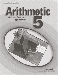 Arithmetic 5 Quizzes, Tests, and Speed Drills