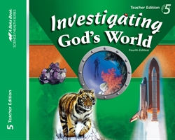 Investigating God's World Teacher Edition