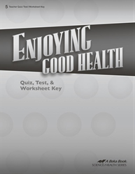 Enjoying Good Health Quiz, Test, and Worksheet Key